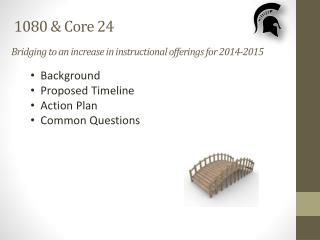 Bridging to an increase in instructional offerings for 2014-2015