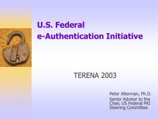 U.S. Federal  e-Authentication Initiative