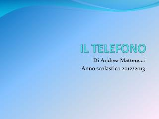 IL TELEFONO