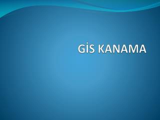 GİS KANAM A