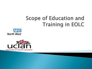 Scope of Education  and  Training in EOLC
