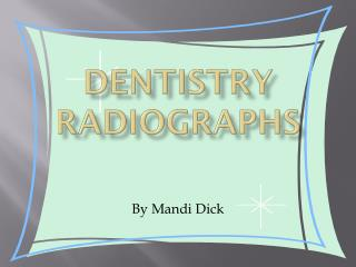 Dentistry Radiographs