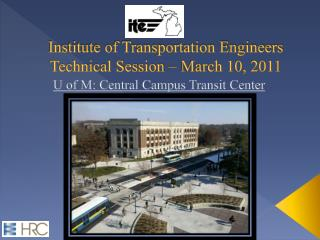 Institute of Transportation Engineers Technical Session – March 10, 2011