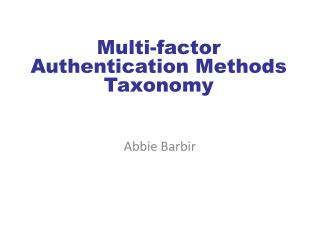 Multi-factor Authentication Methods Taxonomy