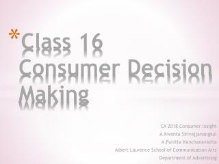 Class 16 Consumer Decision Making
