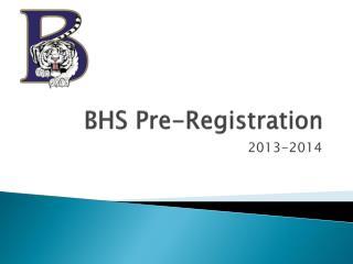 BHS Pre-Registration