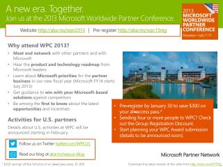 A new era. Together. Join us at the 2013 Microsoft Worldwide Partner Conference.