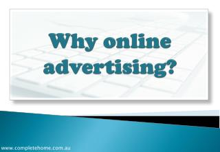 Why  o nline  advertising?
