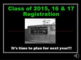Class of 2015, 16 & 17 Registration