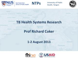 TB Health Systems Research Prof Richard Coker