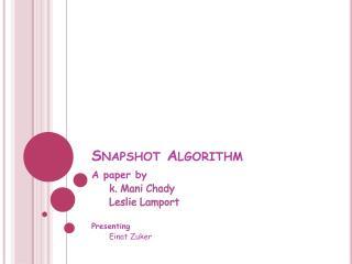 Snapshot Algorithm
