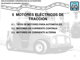 5  MOTORES EL CTRICOS DE TRACCI N