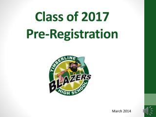 Class of 2017 Pre-Registration