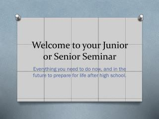 Welcome to your Junior or Senior Seminar