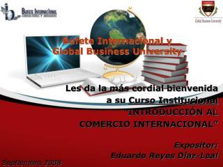 Bufete Internacional y  Global Business University