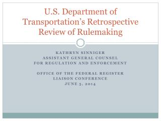 U.S. Department of Transportation's Retrospective Review of Rulemaking