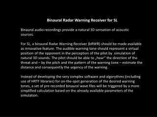 Binaural  Radar  Warning  Receiver  for  SL