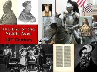 14 th  Century