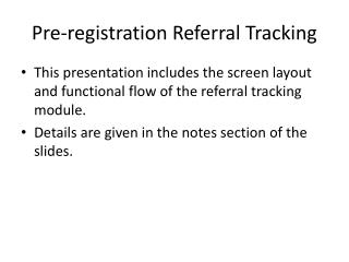 Pre-registration Referral Tracking
