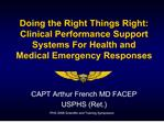 Doing the Right Things Right: Clinical Performance Support ...