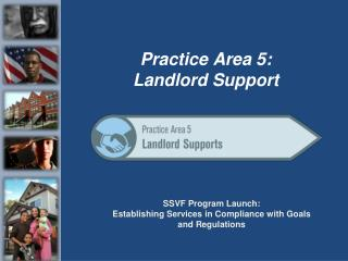 SSVF Program Launch: Establishing Services in Compliance with Goals  and Regulations