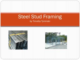 Steel Stud Framing by Timothy  Tyminski