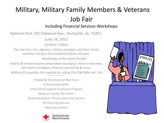 Military, Military Family Members & Veterans  Job Fair Including Financial Services Workshops