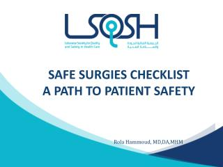 SAFE SURGIES CHECKLIST A PATH TO PATIENT SAFETY