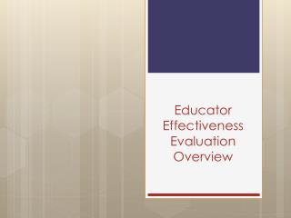 Educator Effectiveness Evaluation Overview