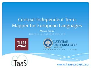 Context Independent Term Mapper for European Languages