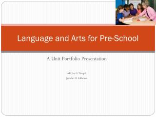 Language and Arts for Pre-School