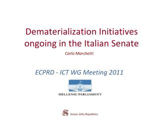 Dematerialization Initiatives  ongoing in  the Italian Senate