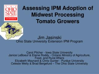 Assessing IPM Adoption of Midwest Processing  Tomato Growers