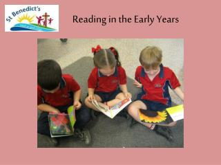 Reading in the Early Years