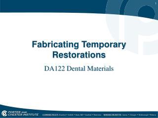 Fabricating Temporary Restorations