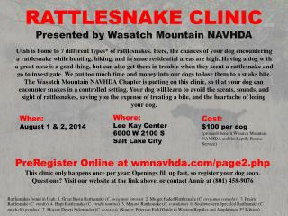 RATTLESNAKE CLINIC Presented by Wasatch Mountain NAVHDA