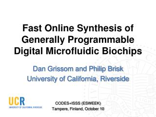 Fast Online Synthesis of Generally Programmable Digital Microfluidic Biochips