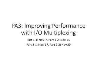 PA3: Improving Performance with I/O Multiplexing