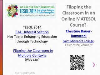 Flipping the Classroom in an Online MATESOL Course?  Christine  Bauer-Ramazani