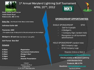 1 st  Annual Maryland Lightning Golf Tournament APRIL 20 TH , 2012