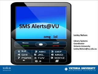 SMS  A lerts@VU omg lol