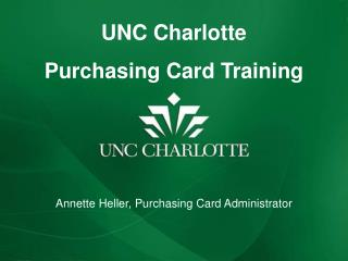 UNC Charlotte Purchasing Card Training
