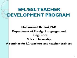 EFL/ESL  TEACHER DEVELOPMENT  PROGRAM