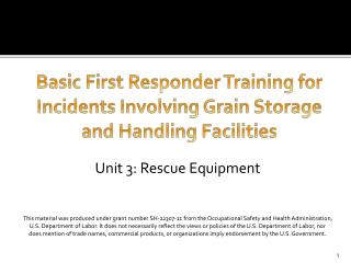 Basic First Responder Training for Incidents Involving Grain Storage and Handling Facilities