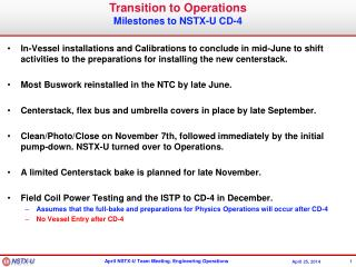 Transition to Operations Milestones to NSTX-U CD-4