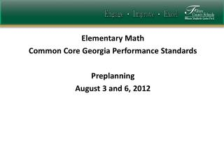 Elementary Math  Common Core Georgia Performance Standards  Preplanning August 3 and 6, 2012