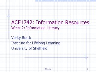 ACE1742: Information Resources Week 2: Information Literacy