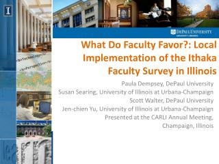 What Do Faculty Favor?: Local  Implementation  of the  Ithaka  Faculty Survey in Illinois