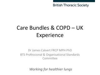 Care Bundles & COPD � UK Experience