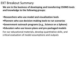 EKT Breakout Summary